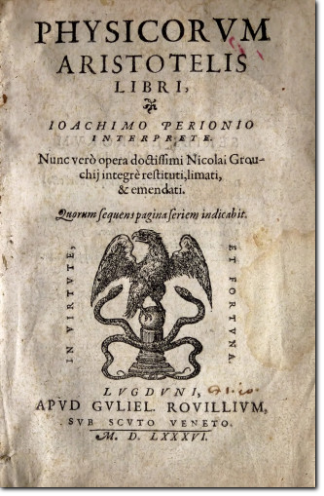 ARISTOTELE. Physicorum Aristotelis. 1586